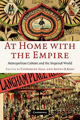 At Home With the Empire By Hall, Catherine (EDT)/ Rose, Sonya O. (EDT)