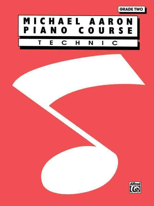 Michael Aaron Piano Course - Technic Grade 2 By Aaron, Michael (COP)